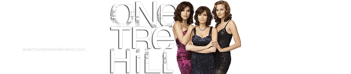 Watch One Tree Hill Online Free